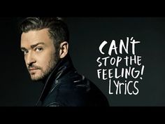 Justin Timberlake - Can't Stop the Feeling ( Lyrics Video ) - YouTube