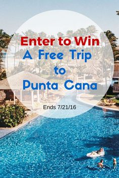 Win a Free Trip to Punta Cana •