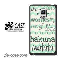 Hakuna Matata No Worries Quote DEAL-4983 Samsung Phonecase Cover For Samsung Galaxy Note Edge