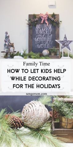 This post shares some tips and tricks on how to make a tradition with your family on getting the kids to HELP with putting up Christmas decor! #christmasdecorating #christmasdecor #holidaydecor #family traditions