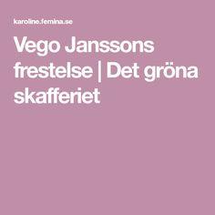 Vego Janssons frestelse | Det gröna skafferiet