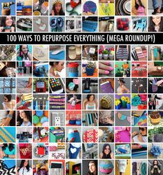 100 Ways to repurpose and recycle