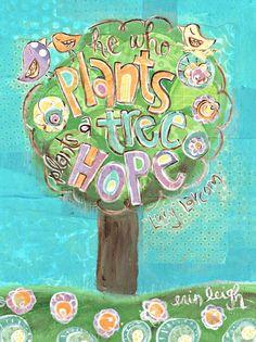 Inspirational Earth Day Print, He Who Plants a Tree Plants Hope, Lucy Larcom, 8 x 10 Fine Art Print, Mixed Media Collage. $18.00, via Etsy.