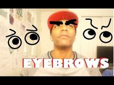 Them Eyebrows Though - YouTube