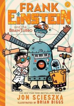 Frank Einstein and the BrainTurbo by Jon Scieszka. Frank Einstein (kid-genius, scientist, and inventor) and his best friend Watson, along with Klink (a self-assembled artificial-intelligence entity), and Klank (a mostly self-assembled and artificial almost intelligence entity), once again find themselves in competition with T. Edison, their classmate and archrival--this time in the quest to unlock the power behind the science of the human body.