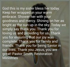 Sister Prayer, Prayers For Sister, My Sister, Say You, Blessed, Sisters, Good Things, God, Sayings
