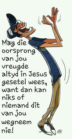 Afrikaanse Quotes, Good Morning Wishes, Jesus Quotes, Quotes About God, Faith In God, Happy Quotes, Beautiful Words, Good Books, Favorite Quotes