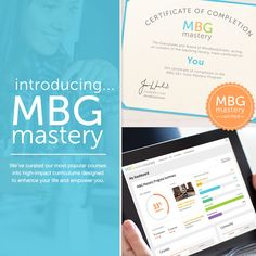 Earn your MBG Mastery Certification and take your passion for health and wellness to the next level! A collection of our most popular courses curated into high-impact curriculums, MBG Mastery is your opportunity to empower and enhance your life through education.