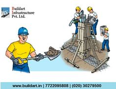 Construction experts are called as Buildart Infrastructure Pvt. Ltd.  Visit : www.buildart.in | 7722095808 | (020) 30279500