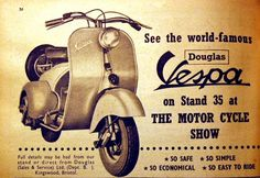 Douglas Vespa. from 1952 Vespa ads.