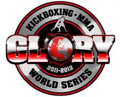 GLORY World Series Partners with Japan's G-Entertainment - The Fight Network 2012 World Series, Art Stand, Cbs Sports, Combat Sport, Mixed Martial Arts, Kickboxing, New Years Eve, Reign