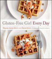 Gluten-Free Girl Every Day by Shauna James Ahern