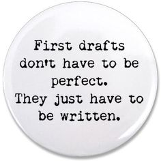 Perfect advice for a graduate student. It's a long road, don't let perfectionism keep you from excellence!