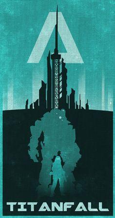 Titanfall Poster - http://chipsess0r.deviantart.com/