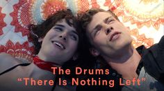 """The Drums - """"There is Nothing Left"""" (Official Music Video)"""