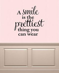 A smile is the prettiest thing you can wear Vinyl Lettering Wall Words Decal Girly Decal Girls Room by OZAVinylGraphics on Etsy https://www.etsy.com/listing/200711006/a-smile-is-the-prettiest-thing-you-can