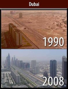 Dubai - As from above, this is Dubai in 1990 and 2008. And it has grown even more since.