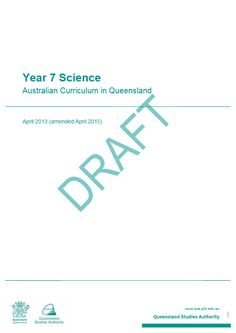 The Year 7 Science: Australian Curriculum in Queensland brings together the learning area advice and guidelines for curriculum planning, assessment and reporting in a single document. Year 7 Science, Summative Assessment, Curriculum Planning, Australian Curriculum, Mathematics, Geography, Study, Author, Advice