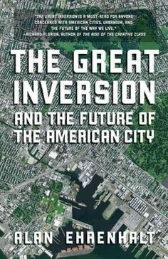 21 best books of possible interest images on pinterest book show the great inversion and the future of the american city vintage fandeluxe Choice Image