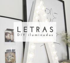 Crea originales y decorativas #letras iluminadas. #diy