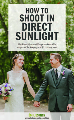 How to shoot in direct sunlight, How to shoot in harsh light, how to shoot in sunlight, natural light photography, photos in harsh light, how to shoot in midday light, how to shoot at noon, how to shoot in full sun, natural light photography tutorial