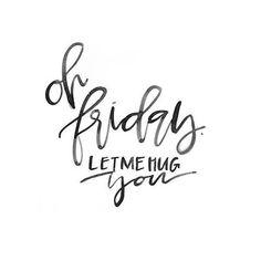 Friday typography quote