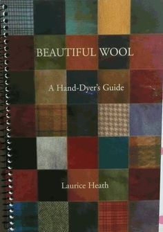 First I'll speak about the recipe called Soft Green which is in one of my favorite dye books Beautiful Wool by Laurice Heath. The Soft Gree. Wool Yarn, Knitting Yarn, Wool Rug, Wool Felt, Wool Embroidery, Wool Applique, Primitive Painting, Primitive Quilts, Textile Fiber Art