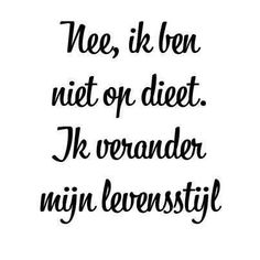 Remember these words! Wall Quotes, Life Quotes, Positive Vibes, Positive Quotes, My Motto, Dutch Quotes, Food Quotes, Sport Quotes, Health Coach