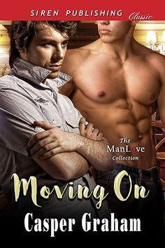 Moving On By Casper Graham (Siren Publishing)