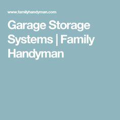 Garage Storage Systems | Family Handyman