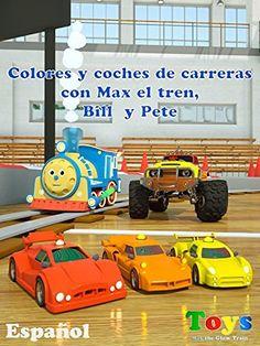 Colores y coches de carreras con Max el tren, Bill el camión monstruo y Pete el…
