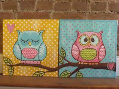 Owl paintings. I painted these for Noelle's room. She loves them. -Angela