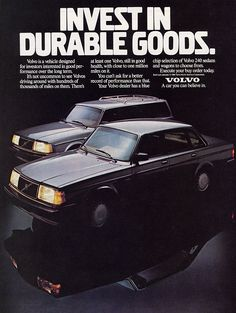Volvo 240 Love these ads!!!!!