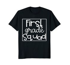 First Grade Squad Tshirt for Teachers and Kids Funky Fres... https://www.amazon.com/dp/B07BCBD4C1/ref=cm_sw_r_pi_dp_U_x_rxf9AbRTGG1T9