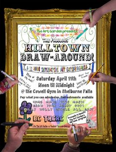 Draw all over the walls (and the floor and the tables) at The Art Garden​'s first annual 12-hour Hilltown Draw Around! Creative types of all ages are invited to participate in art making, community-building, and creative free play all day long!