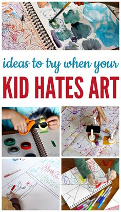 Creative ideas for kids who say they don't like ar…