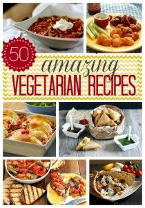 50 Awesome Vegetarian Recipes - main dishes, apps, desserts and more. #recipes #vegetarian