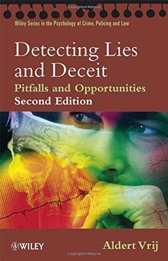 Detecting Lies and Deceit: Pitfalls and Opportunities (Wiley Series in Psychology of Crime, Policing and Law) by Aldert Vrij http://www.amazon.co.uk/dp/0470516259/ref=cm_sw_r_pi_dp_vtG1wb062SXDG
