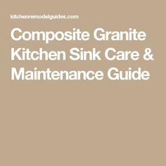 Composite Granite Kitchen Sink Care & Maintenance Guide