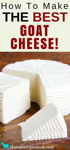 goat milk recipes, goat cheese, chèvre, Cheese recipes,