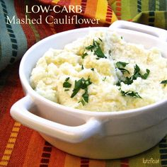 Low-Carb Mashed Cauliflower - If you're watching your carbs, you'll love this. If you're not, try it anyway because it is REALLY good.