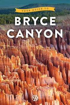 Your guide to exploring Bryce Canyon National Park... I've been there, great hiking.