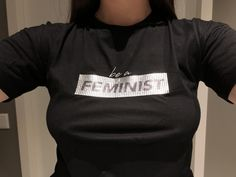 No words needed. #feminist #feminism #woman #women #rights #equality #beautiful #intelligent #powerful #independent #proud #tshirt #black #silver #stradivarius