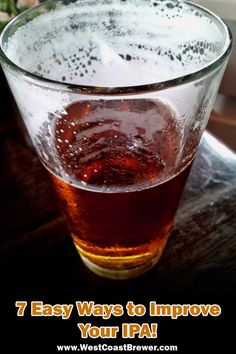 7 Easy Ways to Improve Your IPA