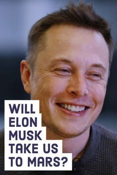 Elon Musk Bio: Read about the entrepreneur's life and dreams.