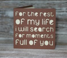 For the rest of my life, I will search for moments of you.  A paper cut miss you card by ParadisePapercraft on Etsy