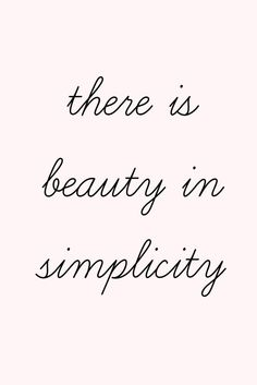 Luxspiration Lundi - There is #beauty in #simplicity. #quote
