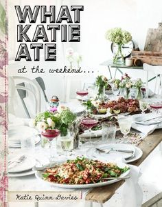 A colorfull cookbook with great recipes: What Katie Ate: At the Weekend - Katie Quinn Davies. Get more info. at http://www.amazon.com/gp/product/052542895X/ref=as_li_tl?ie=UTF8&camp=1789&creative=390957&creativeASIN=052542895X&linkCode=as2&tag=allabocui-20&linkId=MJLYT3FAYOK3MKWD #cookbooks
