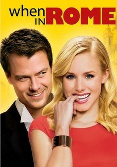 * When in Rome (2010) Kristen Bell, Josh Duhamel. I could watch this movie a million times and never get sick of it(: