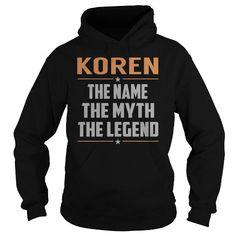 I Love KOREN The Myth, Legend - Last Name, Surname T-Shirt T shirts